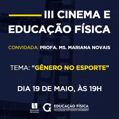 """III Cinema e Educação Física abordará o tema """"Gênero no esporte"""""""
