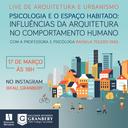 Curso de Arquitetura e Urbanismo promove live sobre a relação espaço e comportamento