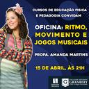 Educação Física e Pedagogia promovem oficina no campo da música