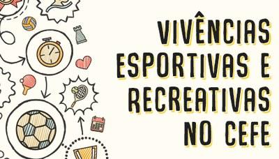 """Projeto """"Vivências esportivas e recreativas"""""""