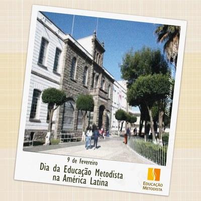 09/02: DIA DA EDUCAÇÃO METODISTA NA AMÉRICA LATINA