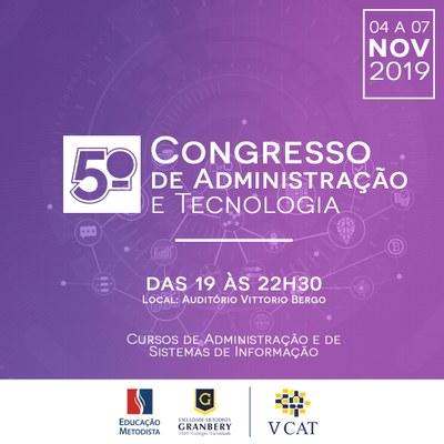 A 5ª edição do Congresso de Administração e Tecnologia (CAT) será realizada em novembro