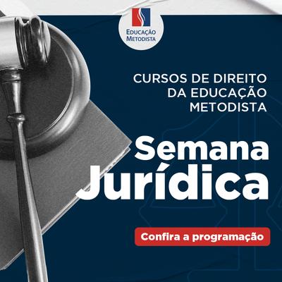 Curso de Direito realiza XXVIII Semana Jurídica