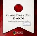 GRANBERY COMEMORA DEZ ANOS DO CURSO DE DIREITO