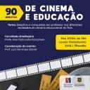 """Mais uma edição do projeto """"90 minutos de Cinema e Educação"""""""