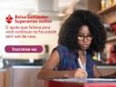 Programa Superamos Juntos Santander recebe inscrições para bolsas de estudo