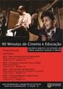 PROJETO 90 MINUTOS DE CINEMA E EDUCAÇÃO TEM SUA 3º EDIÇÃO