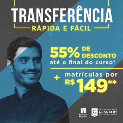 #VemSerGranbery: solicite sua Transferência e garanta 55% nas mensalidades