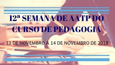 12ª Semana de AATP será realizada entre os dias 12 e 14 de novembro