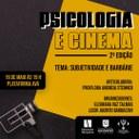"""""""Subjetividade e Barbárie"""" é tema da 2ª Edição do Psicologia e Cinema"""