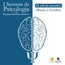 I Semana da Psicologia irá debater a mente e o cérebro